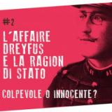 L'Affaire Dreyfus e la Ragion di Stato: verità o fake news?