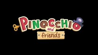 PINOCCHIO AND FRIENDS
